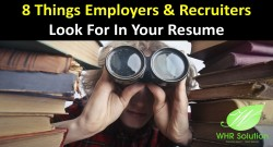 8-things-employers-recruiters-look-for-in-your-resume